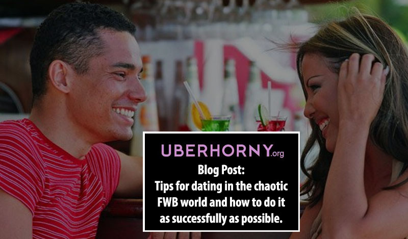 FWB World dating tips